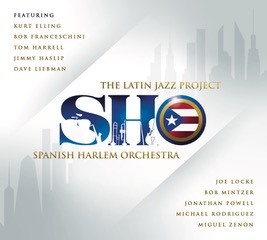 Spanish Harlem Orchestra - The Latin Jazz Project